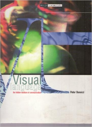 Visual Language, the Hidden Medium of Communication (Design Fundamentals) by Brand: RotoVision
