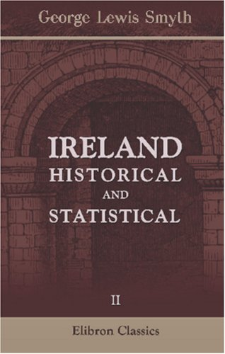 Read Online Ireland: Historical and Statistical: Volume 2 pdf epub