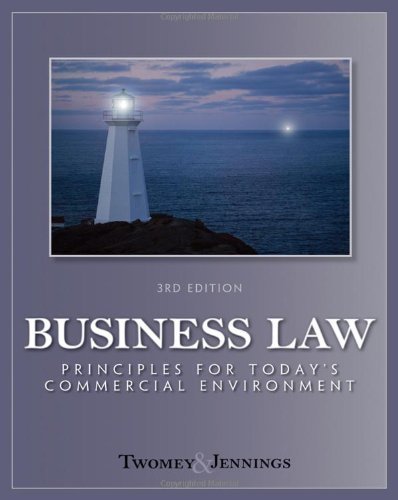 Business Law: Principles for Today's Commerical Environment: Principles Volume