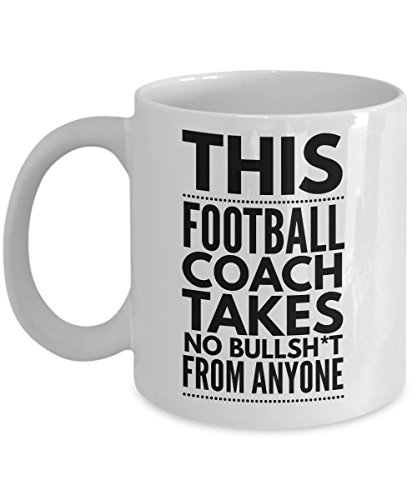 This Football Coach Takes No Bullsht From Anyone Coffee Mug