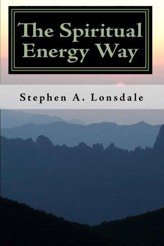 The Spiritual Energy Way