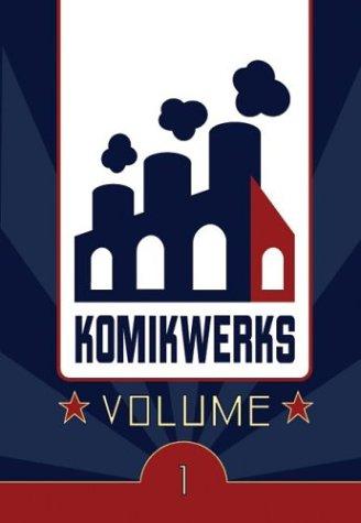 Komikwerks, Volume 1