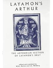 Layamon's Arthur: The Arthurian Section of Layamon's Brut