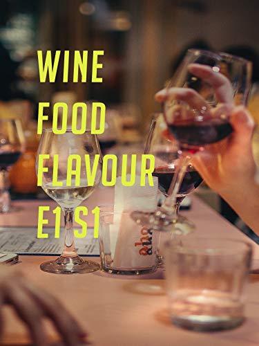 Wine Food Flavour E1 S1 (Best Refrigerator 2018)
