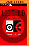 Lee Child - Jack Reacher Collection: Book 7 & Book 8: Persuader, The Enemy (Jack Reacher Series)