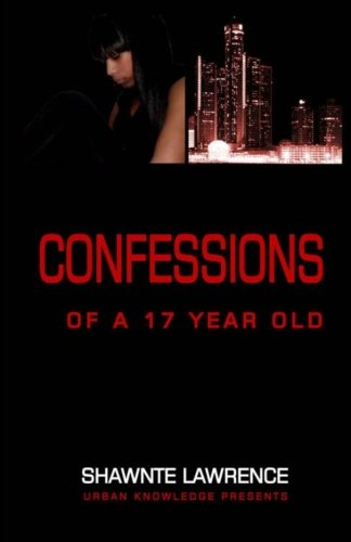 Read Online Confessions of a seventeen year old PDF