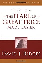 The Pearl of Great Price Made Easier (Gospel Study)