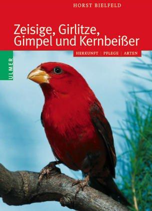 Zeisige, Girlitze und andere Finkenvögel