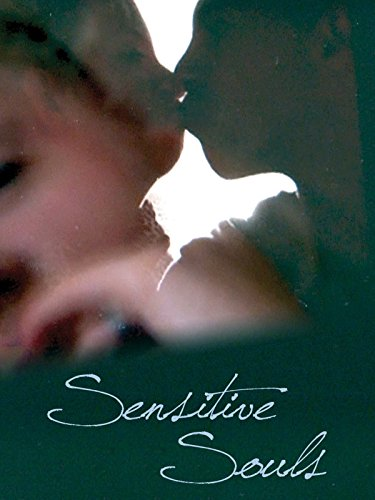 Sensitive Souls on Amazon Prime Video UK