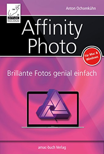 affinity-photo-brillante-fotos-genial-einfach-german-edition