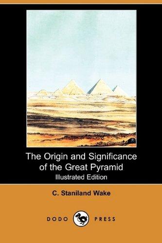 The Origin and Significance of the Great Pyramid (Illustrated Edition) (Dodo Press) pdf epub