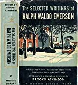 The Selected writings : Of Ralph Waldo Emerson. Edited... by Brooks Atkinson. Foreword by Tremaine McDowell