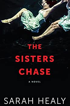 The Sisters Chase by [Healy, Sarah]