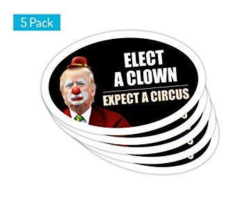 Elect Oil - 5 PackOval Car Magnet Trump 2020 Elect A Clown Expect A Circus Dump Trump TO414