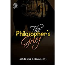 THE PHILOSOPHER'S GRIEF