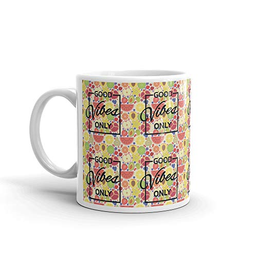 Fruits Juice Good Vibes Only Mug 11 Oz Ceramic