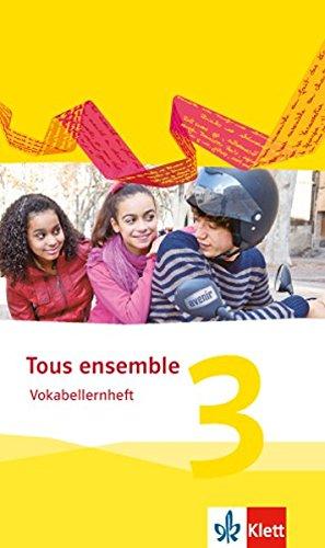 Tous ensemble 3: Vokabellernheft 3. Lernjahr (Tous ensemble. Ausgabe ab 2013) (Französisch) Taschenbuch – 1. Juli 2015 Falk Staub Klett 3126236243 Schulbücher