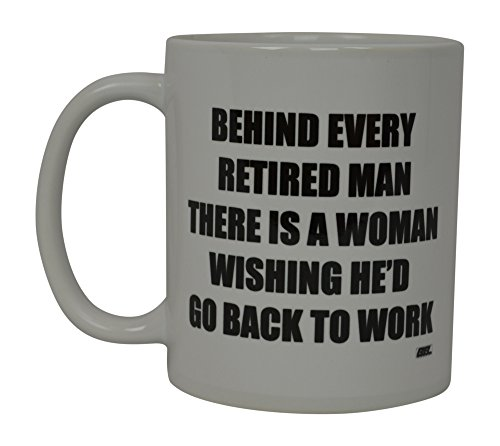 Best Funny Coffee Mug Wife Retired Husband Novelty Cup Wives Great Gift Idea For Mom Mothers Day Mom Grandma Spouse Bride Lover Or Parent (Retired) ()