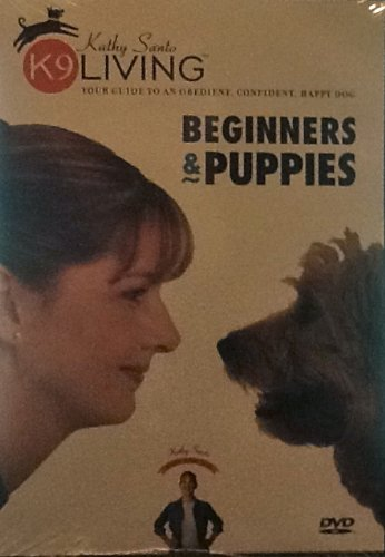 Kathy Santo K9 Living Beginners and Puppies DVD for sale  Delivered anywhere in USA