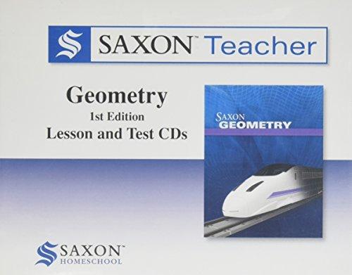 Saxon Geometry Homeschool: Saxon Teacher CD ROM 1st Edition