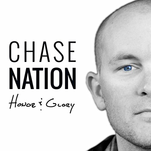 Chase Nation - Honor and Glory 2018