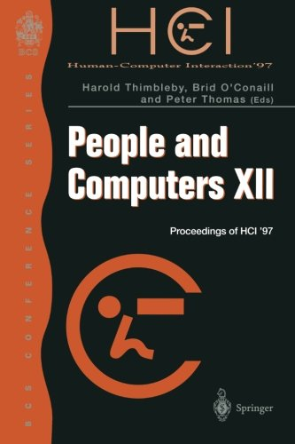 People and Computers XII: Proceedings of HCI '97 (BCS Conference Series)
