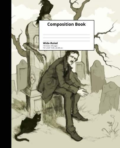 Composition Book Wide-Ruled: Edgar Allan Poe Composition Book 120 sheets, 240 pages Lined Pages Notebook ()