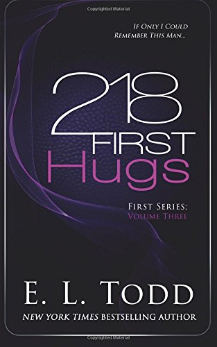 Read Online 218 First Hugs (Book 3 of the First series) (Volume 3) pdf epub