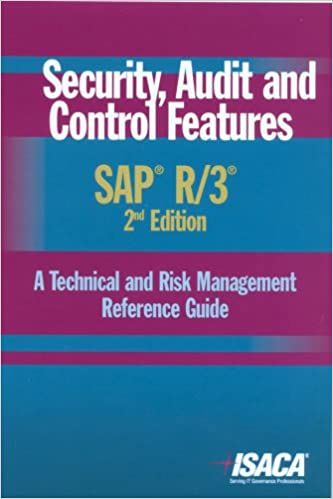 Download Security,  Audit and Control Features SAP R/3:  A Technical and Risk Management Reference Guide, 2nd Edition PDF, azw (Kindle), ePub