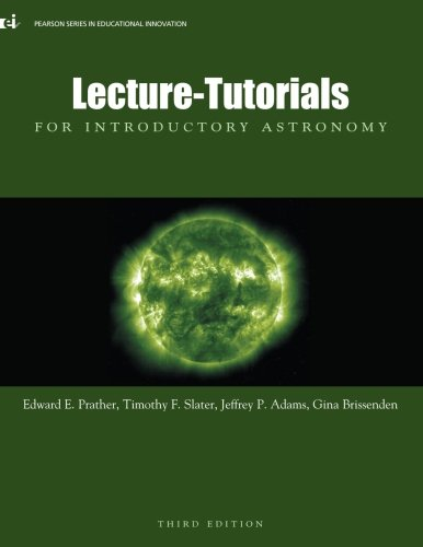 Lecture-Tutorials for Introductory Astronomy, 3rd Edition -