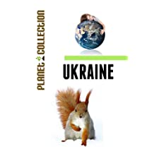 Ukraine: Picture Book (Educational Children's Books Collection) - Level 2 (Planet Collection 211)