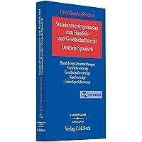 Standardvertragsmuster zum Gesellschaftsrecht: Deutsch-Spanisch/Alemán-Español