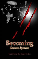 Becoming (Becoming the Beast) (Volume 1)