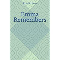 Emma Remembers