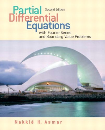 Partial Differential Equations with Fourier Series and...
