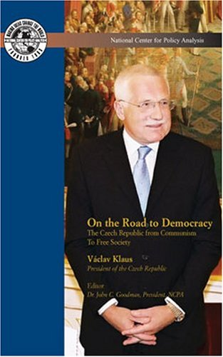 On the Road to Democracy: The Czech Republic from Communism to Free Society PDF ePub fb2 ebook