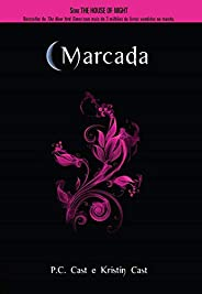 Marcada (House of Night Livro 1)