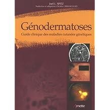 Genodermatoses: Guide Clinique Maladies Cutanees Genetiques