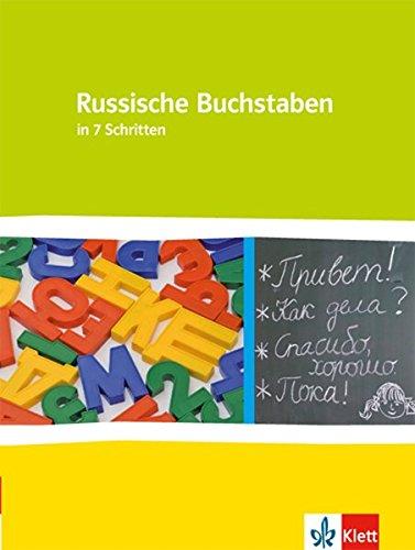 Russische Buchstaben: in 7 Schritten