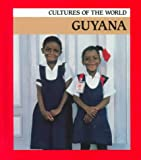 Guyana (Cultures of the World)