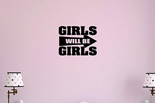 Black Design with Vinyl Moti 1417 3 Girls Will Be Girls Teen Bedroom Quote Sign Peel /& Stick Wall Sticker Decal 20 x 30