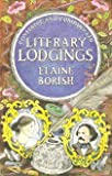 Literary Lodgings, Elaine Borish, 0094651809