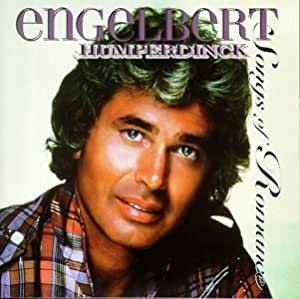 Engelbert Humperdinck Songs Of Romance Amazon Com Music