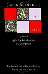 The Art of Conjecturing: Together with Letter to a Friend on Sets in Court Tennis