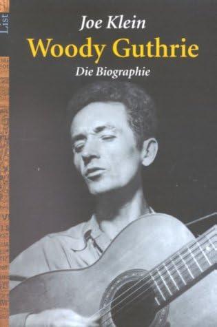Woody Guthrie By Joe Klein