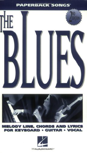The Blues: Melody/Lyrics/Chords (Paperback Songs)
