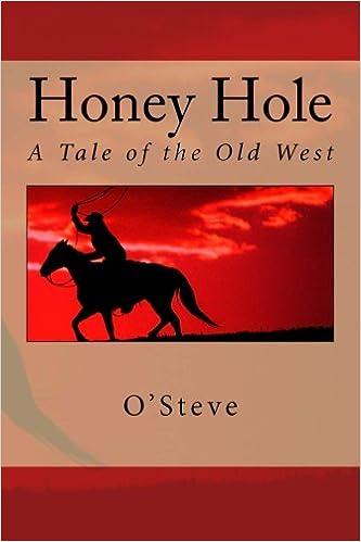 Libros Descargar Honey Hole: A Tale Of The Old West: Volume 2 En PDF Gratis Sin Registrarse