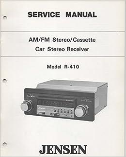 Service Manual Guide for JENSEN Model R410 AM/FM Cassette