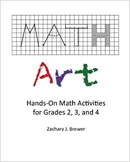 Math Art Hands On Math Activities For Grades 2  Paperback July 6 2010