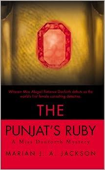 Book The Punjat's Ruby: A Miss Danforth Mystery (Miss Danforth Mysteries (Pdf))